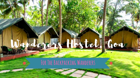 Wanderers Hostel – For The Backpacking Wanderers