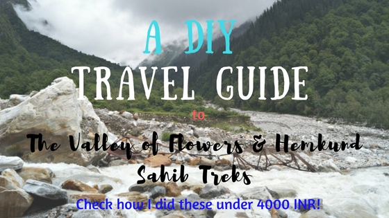 A DIY Guide to the Valley of Flowers & Hemkund Sahib Treks