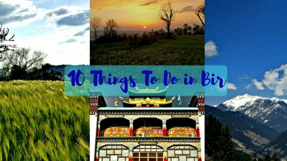 10 Things To Do in Bir, Himachal