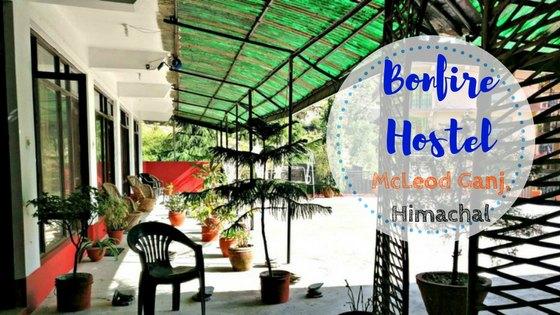 Bonfire Hostel - For The Backpackers Traveling To McLeod Ganj