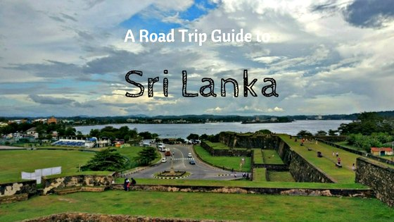 A road trip guide to Sri Lanka
