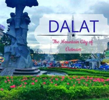 Dalat - Of Waterfalls & Lakes In The Chic Hill Station Of Vietnam