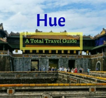 Hue – Discovering A Slice of China in Vietnam