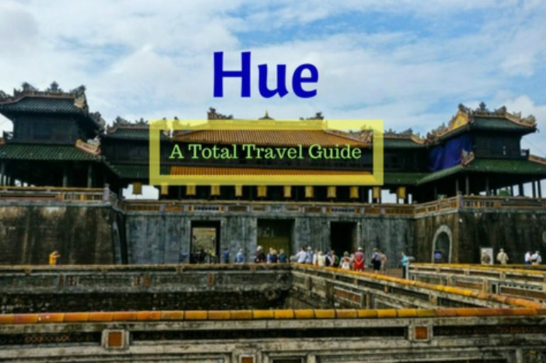 Things To Do In Hue – Discovering A Slice of China in Vietnam