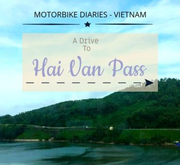 Motorbike Diaries, Vietnam - A Drive To the Hai Van Pass, Monkey Pass & Danang