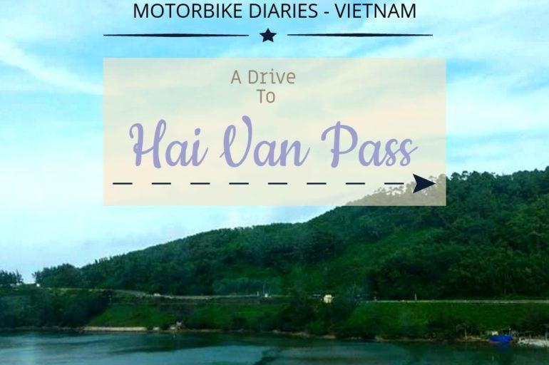 Motorbike Diaries, Vietnam – A Drive To the Hai Van Pass, Monkey Pass & Danang