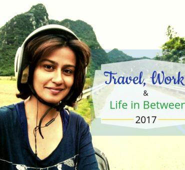 Looking Back - Travel, Work & Life In Between in 2017