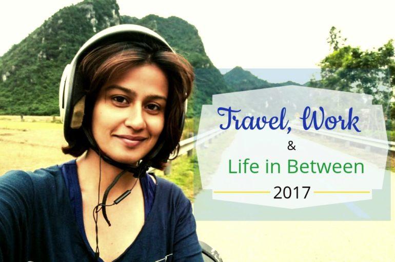 Looking Back – Travel, Work & Life In Between in 2017