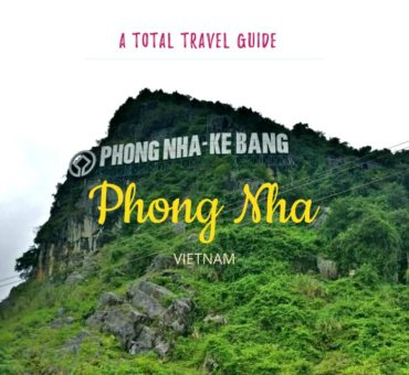 Travel Guide – Things To Do in Phong Nha, The Cave Town of Vietnam
