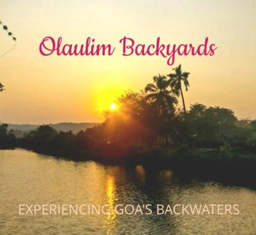 Olaulim Backyards – Experiencing Goa's Mandovi Backwaters
