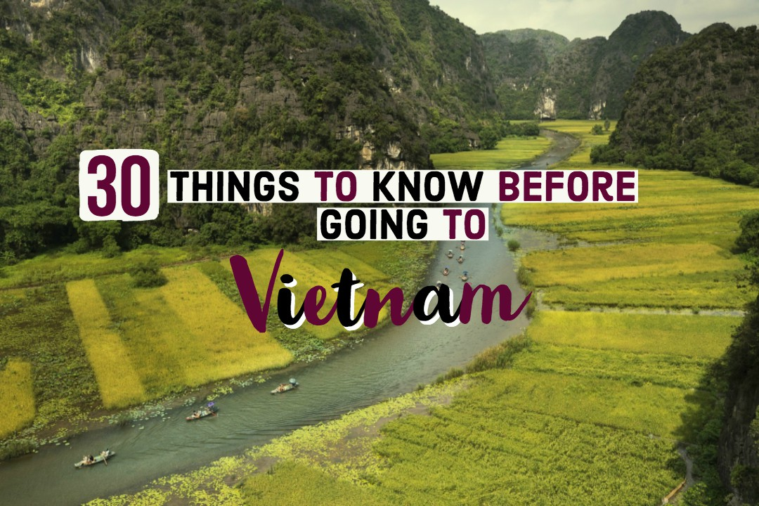 Trip Hacks - 30 Things To Know Before Going To Vietnam