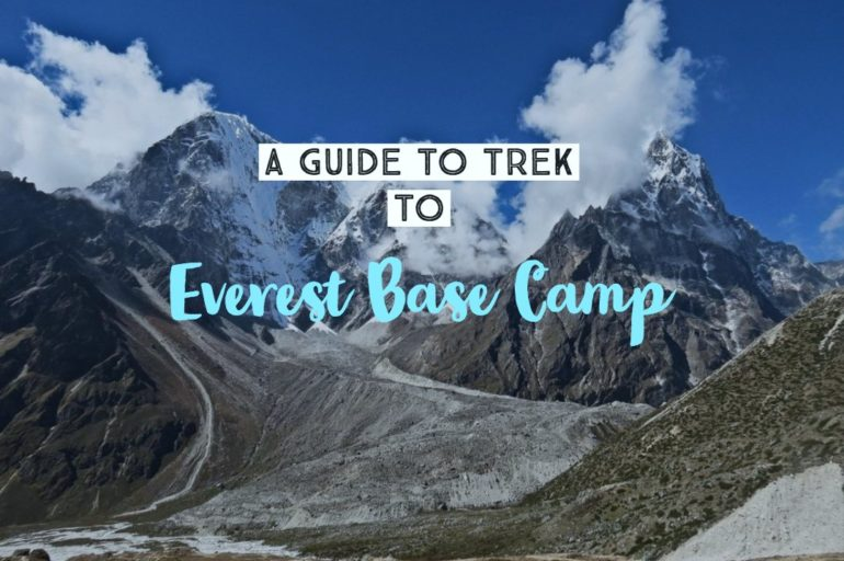 A Travel Guide To Trek To Everest Base Camp