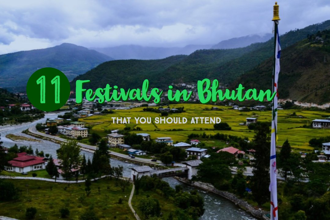 11 Festivals Of Bhutan That You Should Attend At least Once