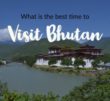 What Is The Best Time To Visit Bhutan?