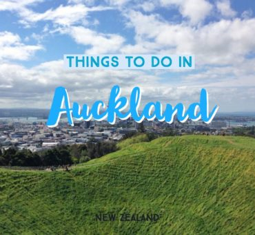The Best Things To Do In Auckland, New Zealand