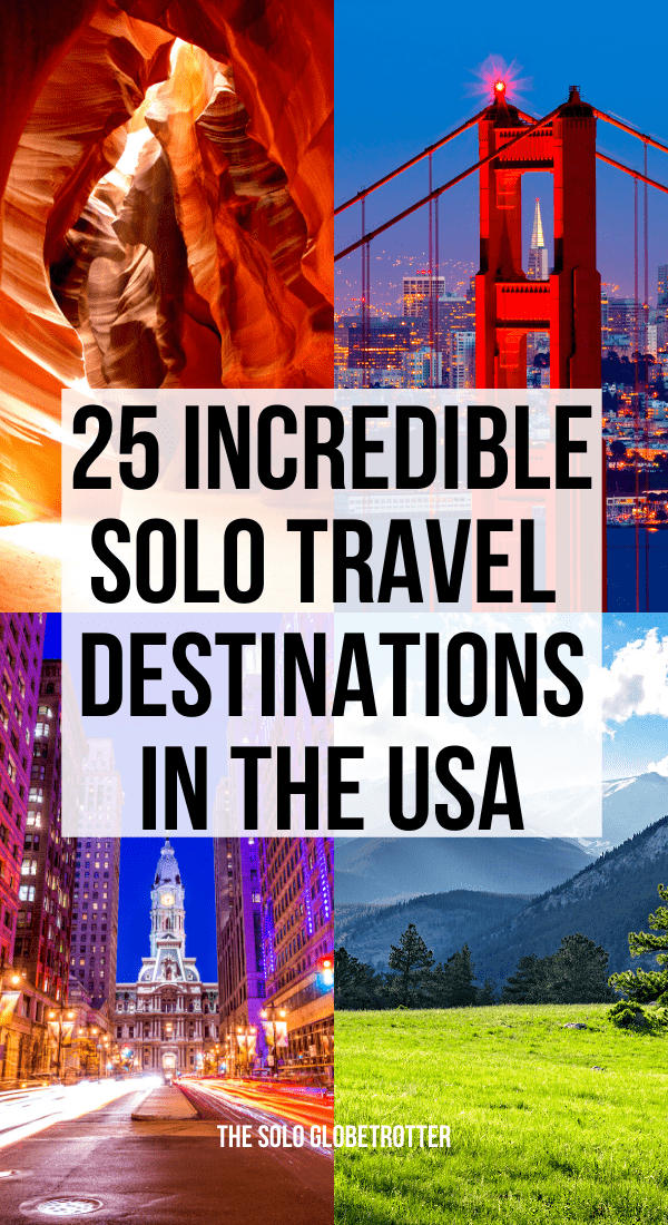 Best places to travel alone in the US