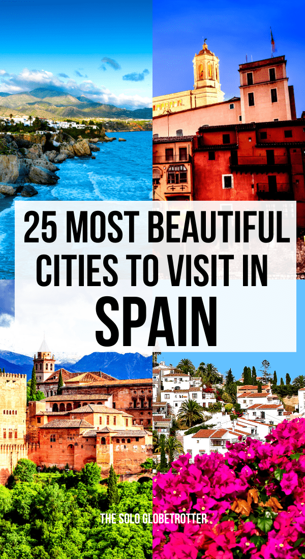 25 Most Beautiful Cities in Spain That You Should Visit(+How to Plan a trip)