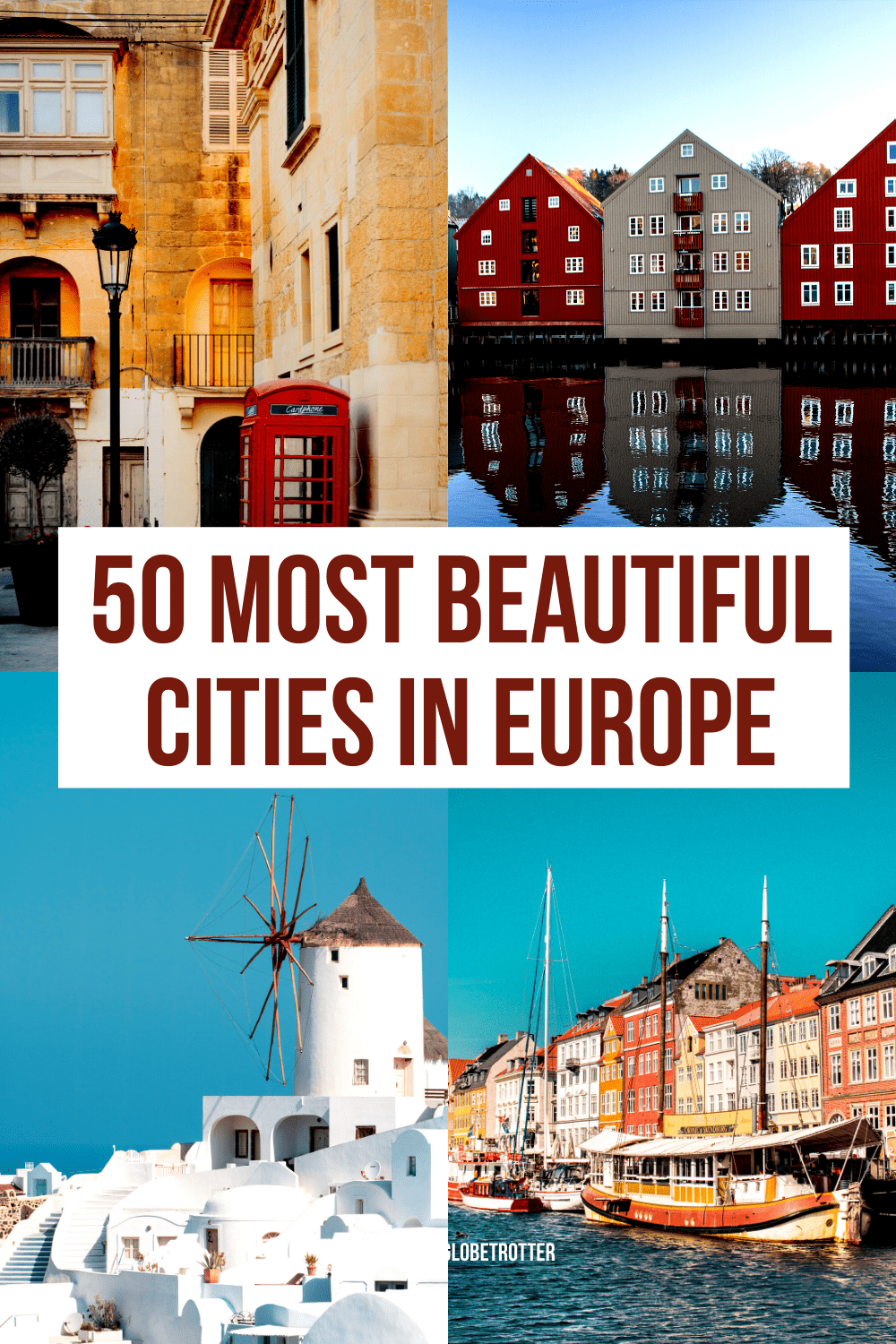 50 Most Beautiful Cities In Europe To Fuel Your Wanderlust
