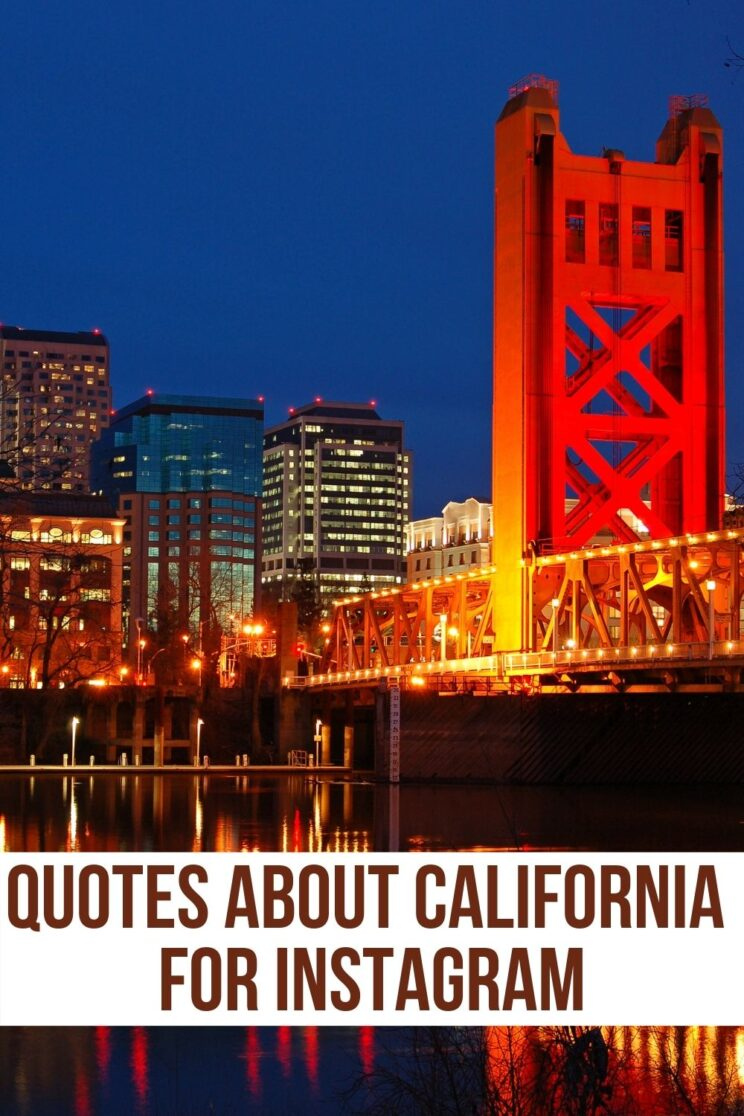 QUOTES CALIFORNIA
