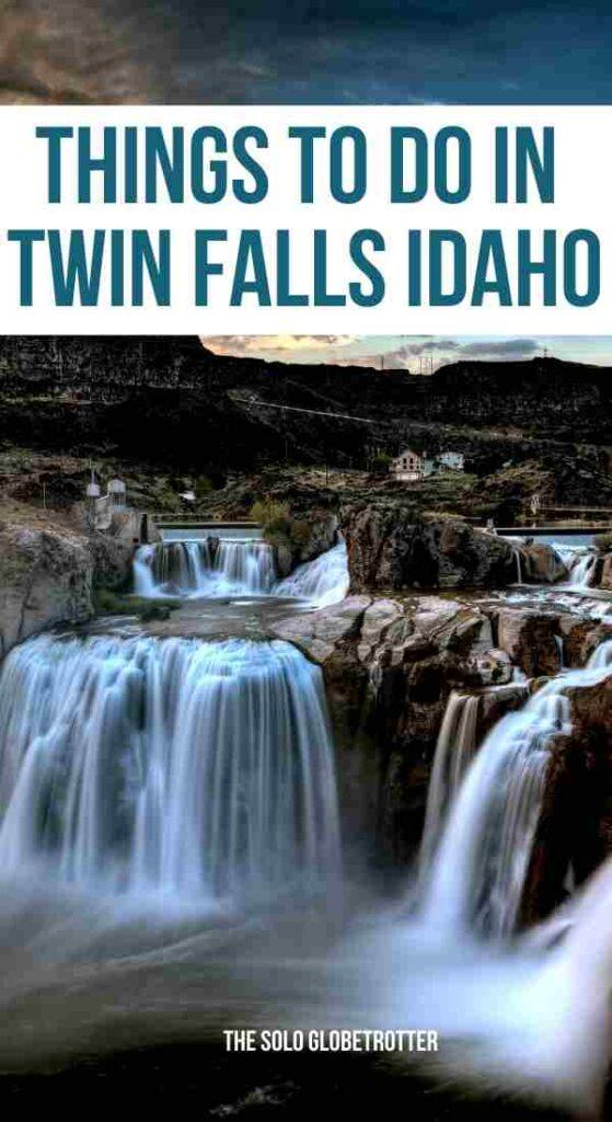 things to do in twin falls idaho